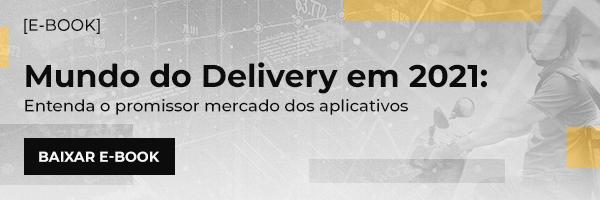 mundo do delivery em 2021